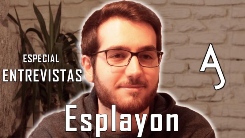 Esplayon, el siguiente entrevistado de nuestro especial