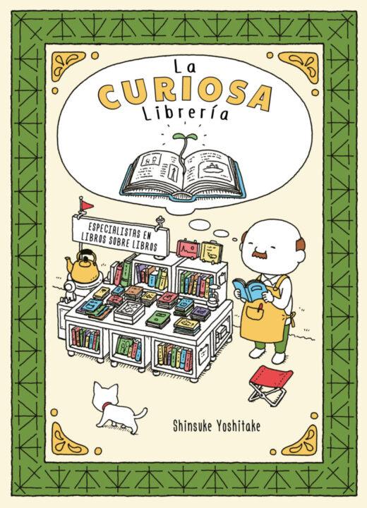 Reseña«La Curiosa Librería»: el libro para querer leer otros libros