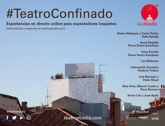 MadridEl #TeatroConfinado, resiste a la Fase 0 de la desescalada