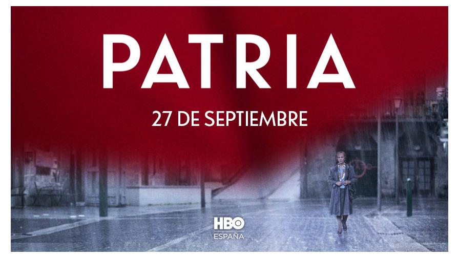 HBO'Patria', la serie inspirada en la novela superventas de  Fernando Aramburu, se estrena el 27 de septiembre