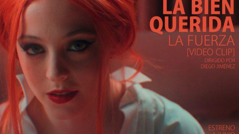 La Bien Querida estrena su videoclip 'La fueza'